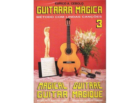Livros de guitarra Eurico A. Cebolo Guitarra Mágica 3