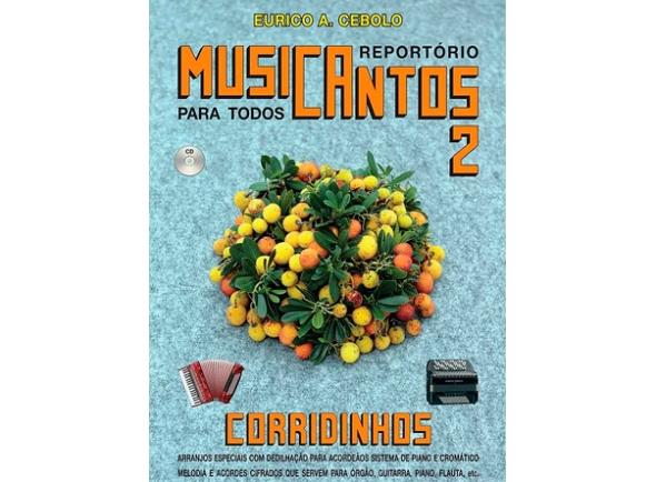 Livros de Acordeão Eurico A. Cebolo Musicantos 2 - Corridinhos