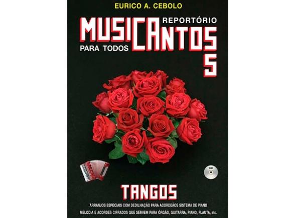 Eurico A. Cebolo Musicantos 5 - Tangos