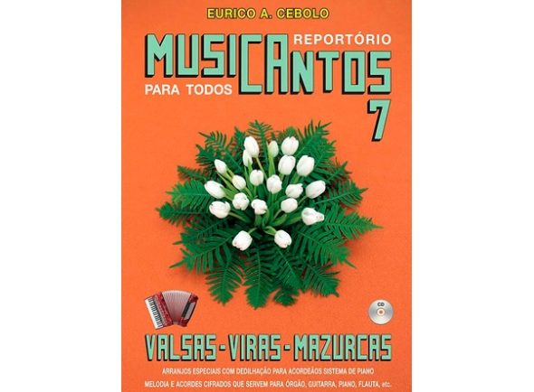 Eurico A. Cebolo Musicantos 7 - Valsas / Viras / Mazurkas