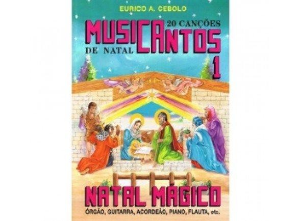 Eurico A. Cebolo Musicantos N1 - Natal