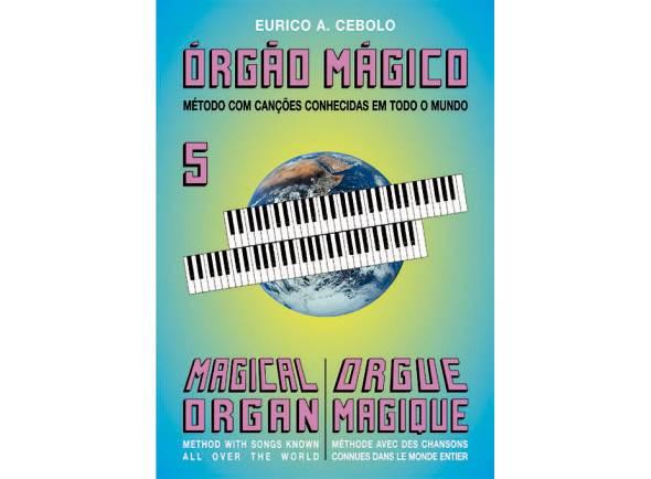 Livros de piano Eurico A. Cebolo Orgão Mágico 5