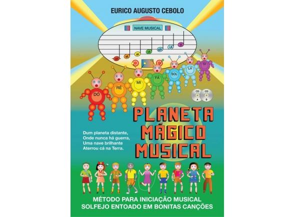 Eurico A. Cebolo Planeta Mágico Musical