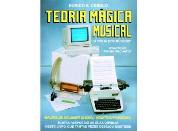 Método de aprendizaje Eurico A. Cebolo Teoria Mágica Musical