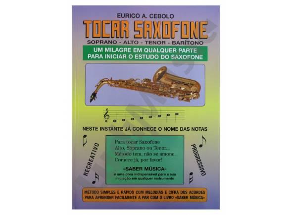 Livros de saxofone Eurico A. Cebolo Tocar Saxofone