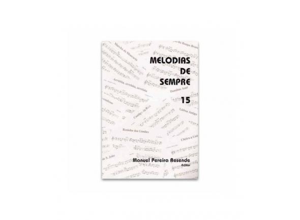 Livro de canções Manuel Pereira Resende MELODIAS DE SEMPRE 15