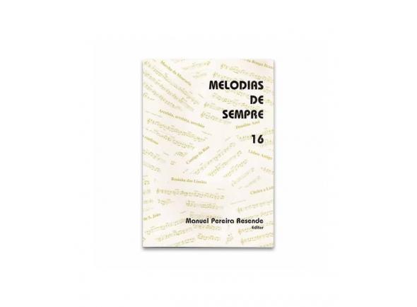 Livro de canções Manuel Pereira Resende MELODIAS DE SEMPRE 16