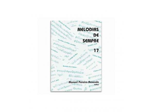 Livro de canções Manuel Pereira Resende MELODIAS DE SEMPRE 17