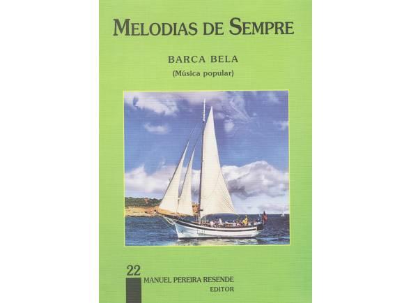Livro de canções Manuel Pereira Resende Melodias de Sempre Barca Bela Nº22