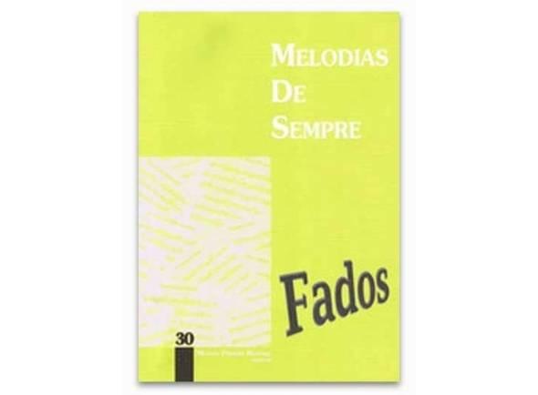 Livro de canções Manuel Pereira Resende Melodias de Sempre Fados Nº30