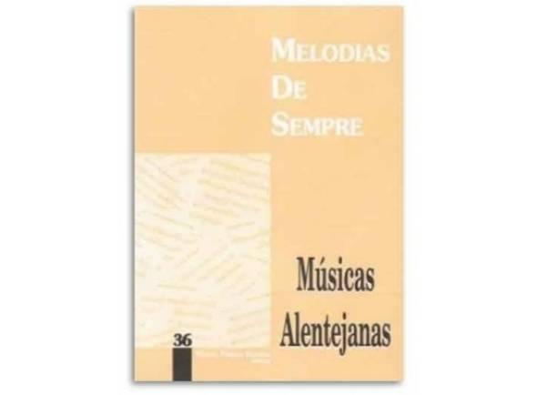 Livro de canções Manuel Pereira Resende Melodias de Sempre Músicas Alentejanas Nº36