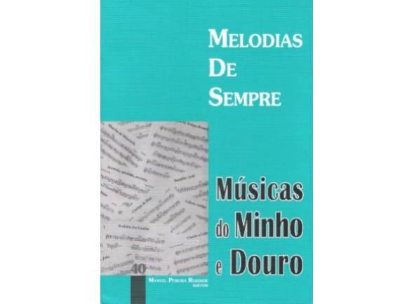 Livro de canções Manuel Pereira Resende Melodias de Sempre Músicas do Minho e Douro Nº40