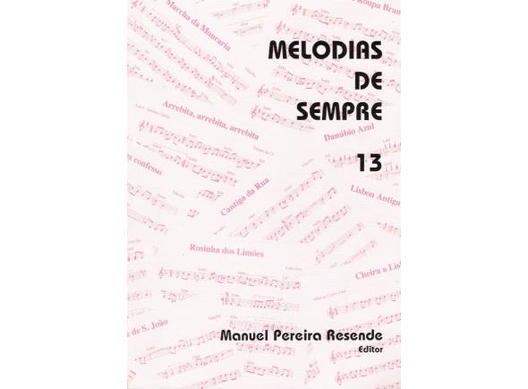 Manuel Pereira Resende MELODIAS DE SEMPRE Nº13