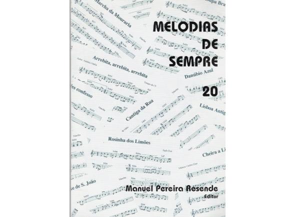 Manuel Pereira Resende MELODIAS DE SEMPRE Nº20