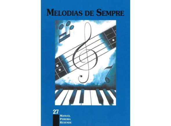 Livro de canções Manuel Pereira Resende Melodias de Sempre nº27
