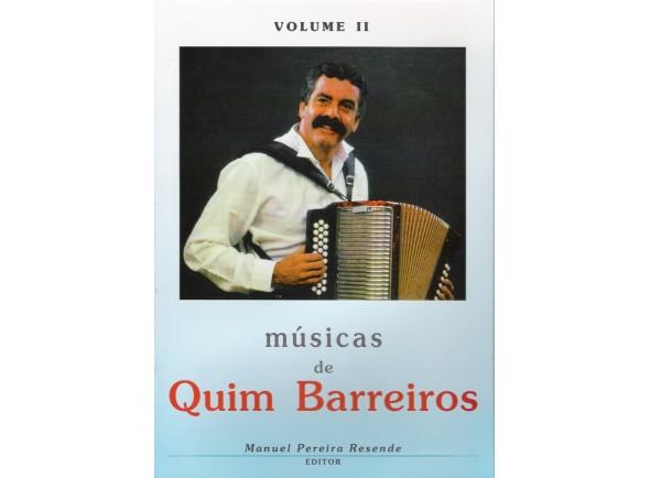Manuel Pereira Resende Músicas de Quim Barreiros Volume II